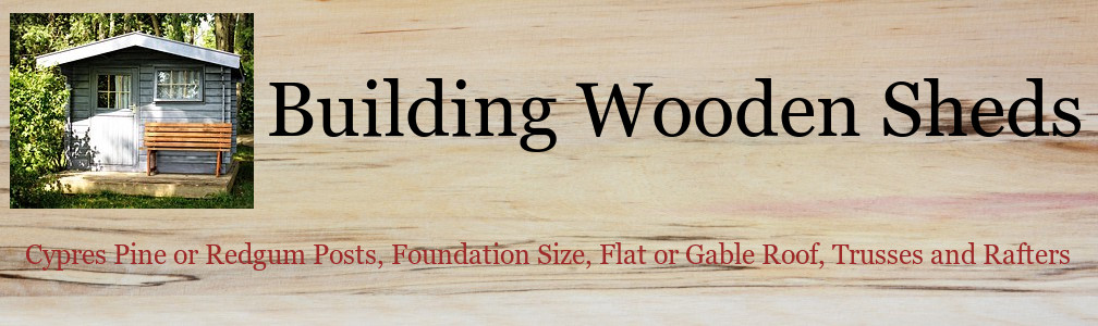 Information on Building Wooden Sheds