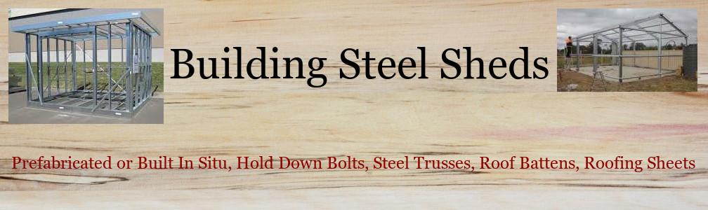 Information On Building Steel Sheds